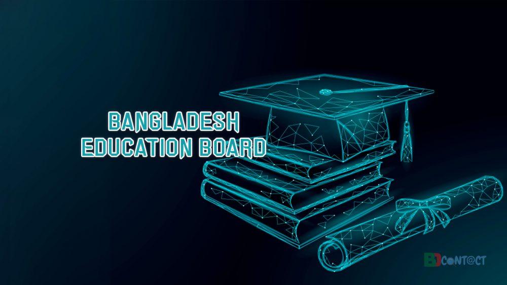 Bangladesh Education Board – Detailed Contact Information